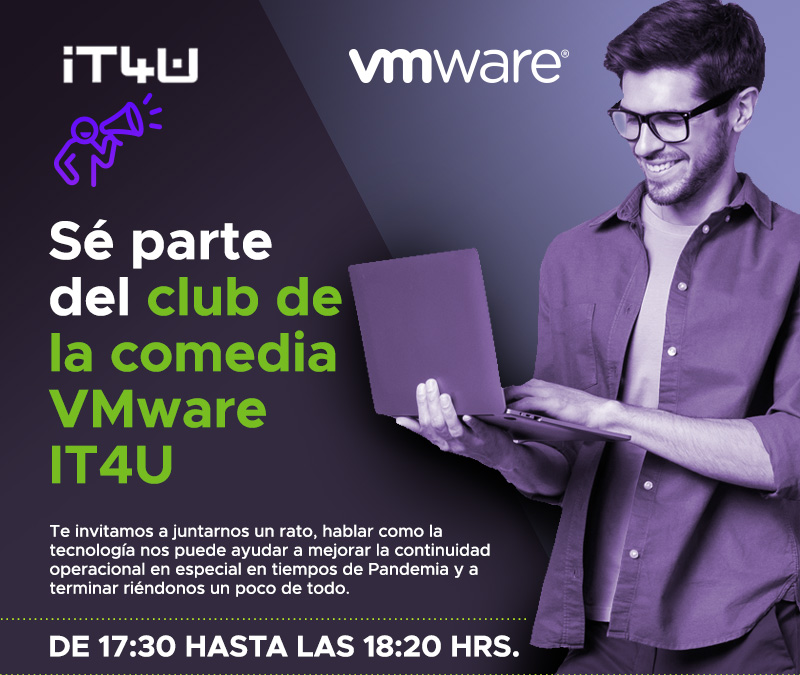 SC) parte del club de la comedia VMware IT4U